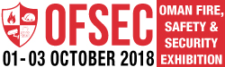 OFSEC 2018 – Oman Fire, Safety & Security Exhibition