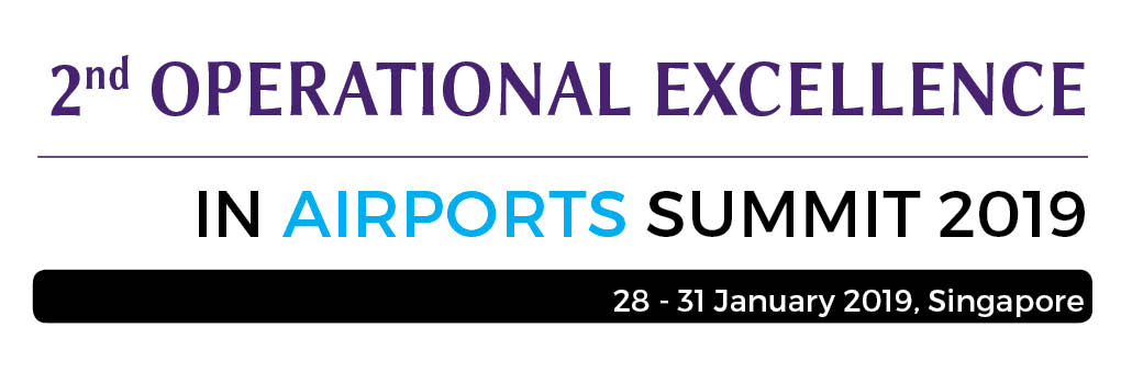 2nd Operational Excellence in Airports Summit 2019