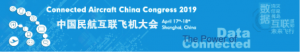 The Power of Data, The Power of Connected - 2019 Connected Aircraft China Congress successfully held in Shanghai