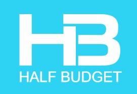 HALF BUDGET