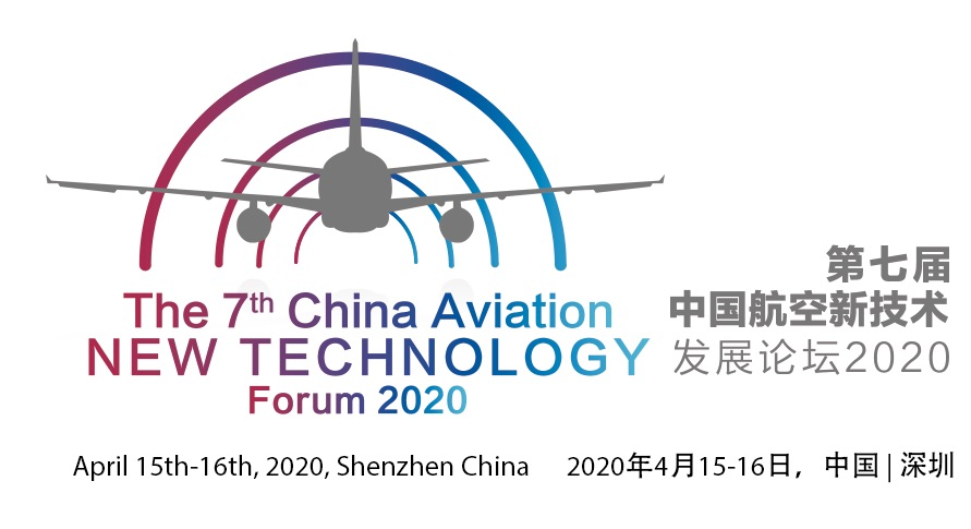 The 7th China Aviation New Technology Forum (CANTF) 2020